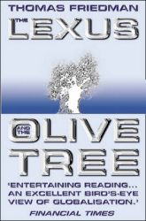 The Lexus And The Olive Tree: Book by Thomas L. Friedman