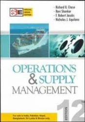 Operations & Supply Management: Book by Richard Chase, Ravi Shankar , Jacobs