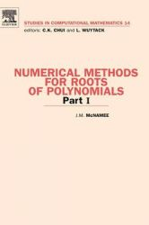 Numerical Methods for Roots of Polynomials: Pt. I: Book by J. M. McNamee