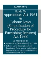 GUIDE TO APPRENTICES ACT 1961 & LABOUR LAWS: Book by Taxmann
