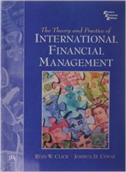 The Theory And Practice Of International Financial Management (English) 1st Edition (Paperback): Book by Click Reid W., Coval Joshua D.