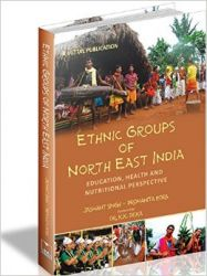 Ethnic Groups Of North East India: Book by Jaswant Singh