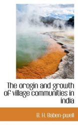 The Orogin and Growth of Village Communities in India: Book by B H Baben-Pwell