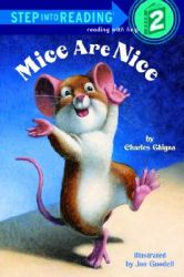 Step into Reading - Mice are Nice: Book by Charles Ghigna , Jon Goodell