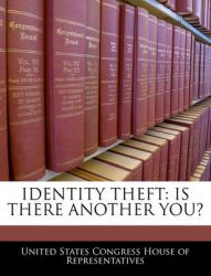 Identity Theft: Is There Another You?