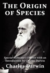 The Origin of Species: Special Collector's Edition with an Introduction by Charles Darwin: Book by Charles Darwin