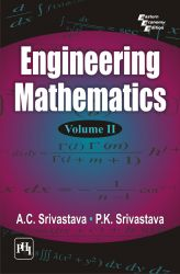 ENGINEERING MATHEMATICS : VOLUME II: Book by Srivastava A. C. |Srivastava P. K.