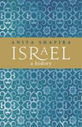 Israel: A History: Book by Anita Shapira