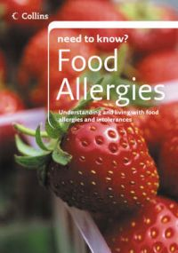 Collins Need To Know Food Allergies: Book by Susan Thurgood