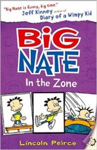 Big Nate in the Zone: Book by PEIRCE LINCOLN
