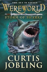 Wereworld: Storm Of Sharks: Book by Curtis Jobling