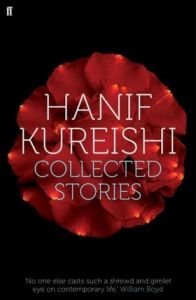 Collected Stories: Book by Hanif Kureishi