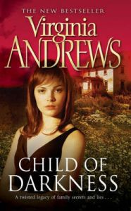 Child Of Darkness: Book by Virginia Andrews