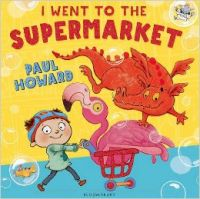 I WENT TO THE SHOP : Book by HOWARD PAUL