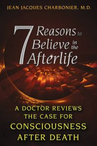 7 Reasons to Believe in the Afterlife (English) (Paperback): Book by Jean Jacques Charbonier