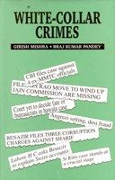 White-Collar Crimes: Book by Girish Mishra