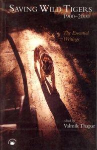 Saving Wild Tigers 1900-2000 PB (English) 01 Edition (Paperback): Book by Valmik Thapar