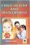 Child Health and Development (English) 01 Edition: Book by J. Gupta