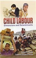 Child Labour: Dimensions and Determinants: Book by Shukla Narendra