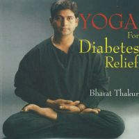 Yoga for Diabetes Relief: Specifications: Book by Bharat Thakur