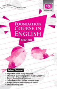 BEGF101 Foundation Course In English (IGNOU Help Book for BEGF-101 in English Medium): Book by Dinesh Verma