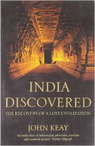 India Discovered: Book by John Keay