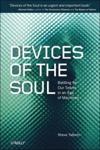 Devices of the Soul (English) 1st Edition: Book by Steve Talbott