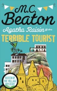 Agatha Raisin and the Terrible Tourist (English): Book by M. C. Beaton