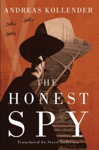 The Honest Spy: Book by Andreas Kollender