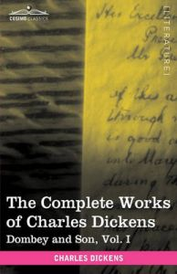 The Complete Works of Charles Dickens (in 30 Volumes, Illustrated): Dombey and Son, Vol. I: Book by Charles Dickens