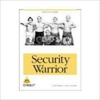 SECURITY WARRIOR: KNOW YOUR ENEMY 1st Edition (English) 1st Edition: Book by Cyrus Peikari, Anton Chuvakin