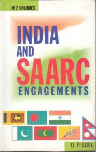 India And Saarc Engagements (2 Vols.Set): Book by O.P. Goyal