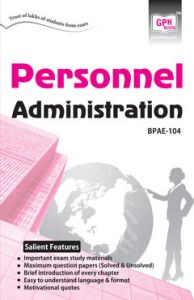BPAE104 Personnel Administration (IGNOU Help book for BPAE-104 in English Medium): Book by Colonel S.P. Singh