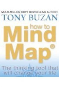 How To Mind Map: The Ultimate Thinking: Book by Tony Buzan
