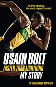 Faster than Lightning My Story (English): Book by Usain Bolt