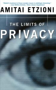 The Limits of Privacy: Book by Amitai Etzioni