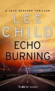 Echo Burning (English) (Paperback): Book by Lee Child