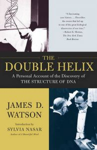 The Double Helix: A Personal Account of the Discovery of the Structure of DNA: Book by James D. Watson