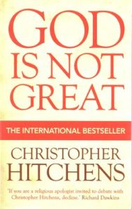 God Is Not Great: Book by Christopher Hitchens