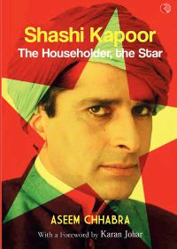 SHASHI KAPOOR The Householder, the Star: Book by Aseem Chhabra