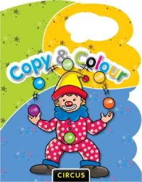COPY & COLOUR- CIRCUS (English) (Paperback): Book by Pegasus