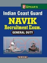 Indian Coast Guard Navik Recruitment Exam.( General Duty ): Book by Dr. M. B. Lal