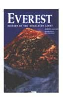 Everest, History of the Himalayan Giant: Book by Roberto Mantovani