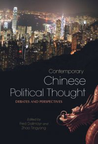 Contemporary Chinese Political Thought: Debates and Perspectives (English): Book by Fred Dallmayr