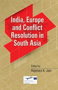 India, Europe and Conflict Resolution in South Asia (English) (Hardcover): Book by NA