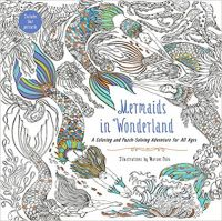 Mermaids in Wonderland : A Coloring and Puzzle-Solving Adventure for All Ages: Book by Marcos Chin