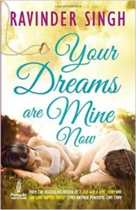 Your Dreams are Mine Now: Book by Ravinder Singh