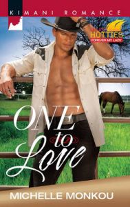 One to Love: Forever My Lady: Book by Michelle Monkou