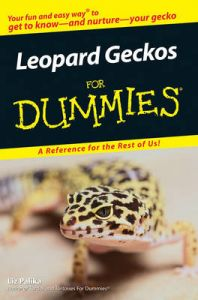 Leopard Geckos For Dummies: Book by Liz Palika