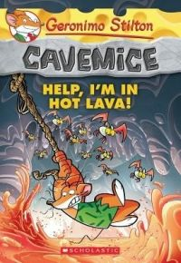 Cavemice #3 Help, I'm in hot lava: Book by Geronimo Stilton